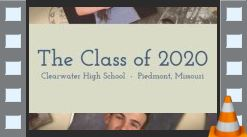 IN HONOR OF THE CLEARWATER SENIOR CLASS OF 2020