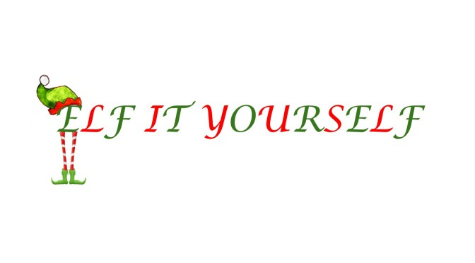 ELF IT YOURSELF IS HERE! …ORDER YOUR FAMILY'S KIT NOW!